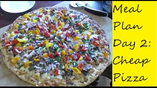 Large Family of Twelve - Meal Plan Day 2 Fast, Easy, Nutritious, Cheap Pizza