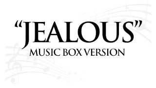 "Download Lagu ""JEALOUS"" BY LABRINTH - MUSIC BOX TRIBUTE Mp3"