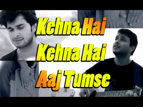 Kehna Hai   Cover   Acoustic   Classic Bollywood Hindi Song