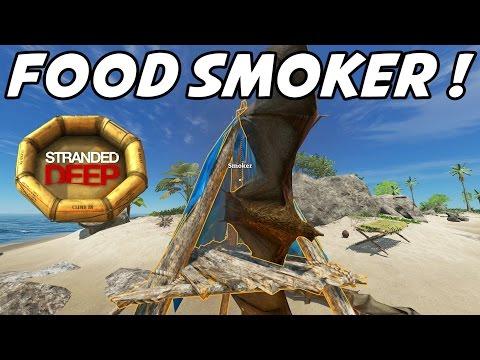 "Stranded Deep S2E03 ""Food Smoker!"" (Gameplay Walkthrough 1080p60)"