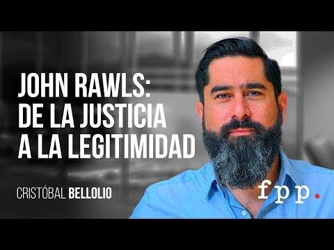 John Rawls: de la justicia a la legitimidad | Cristóbal Bellolio
