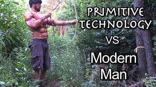 Primitive Technology vs. Modern Man (Funny)