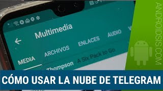 Cómo Usar La Nube De Telegram Tutorial Paso A Paso Youtube