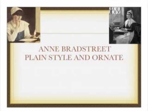 anne bradstreet puritan and american poet Anne bradstreet: anne bradstreet, one of the first poets to write english verse in the american colonies long considered primarily of historical interest, she won critical acceptance in anne dudley was the daughter of thomas dudley, chief steward to theophilus clinton, the puritan earl of lincoln.