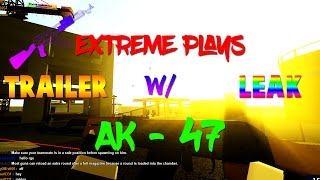 (Trailer/Leak) EXTREME PLAYS W/ AK-47 | ROBLOX Phantom Forces