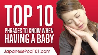 Top 10 Japanese Phrases to Know When Having a Baby