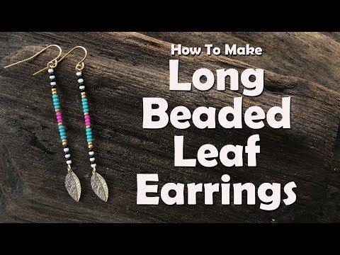 How To Make Long Beaded Leaf Earrings: Jewelry Making Tutorial