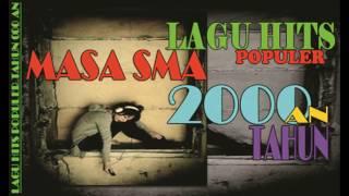 Lagu HIts Masa-masa SMA - Lagu Terpopuler tahun 2000an