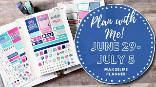 PLAN WITH ME! | June 29-July 5 | MakseLife Planner