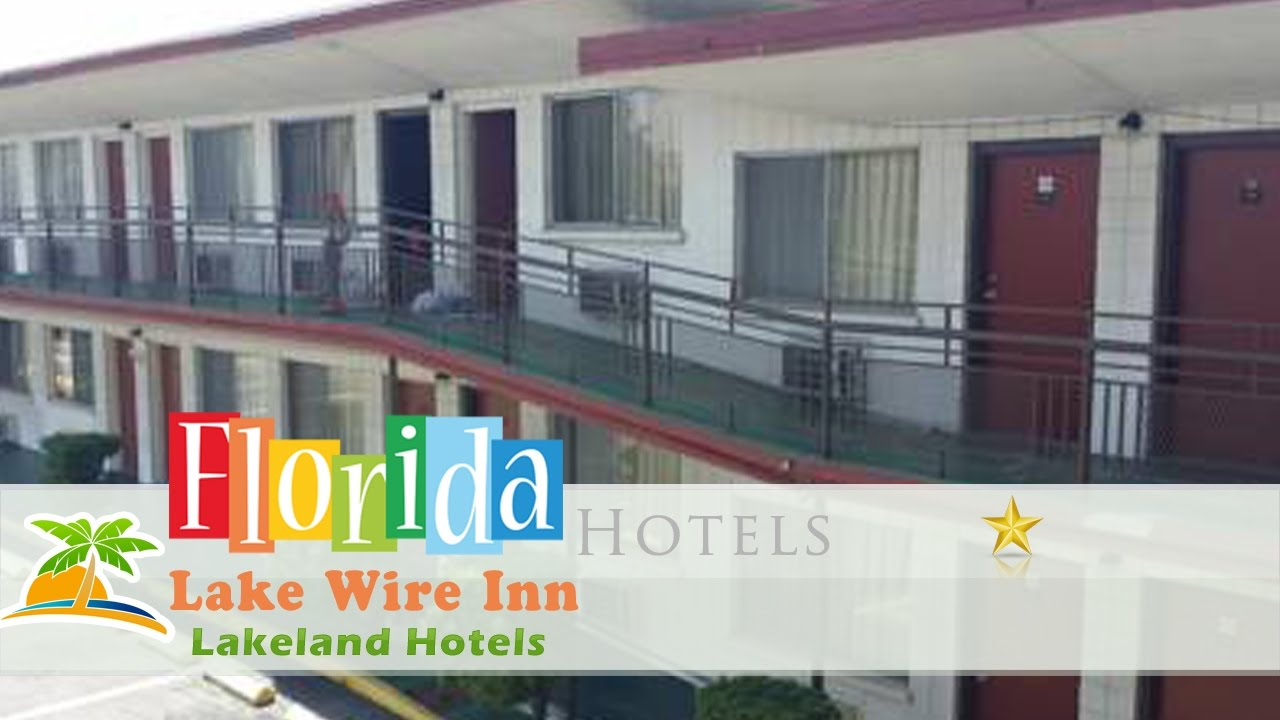 Lake Wire Inn Lakeland Hotels Florida