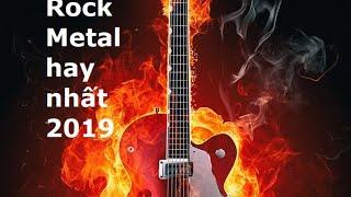 tuyển tập nhạc rock metal không lời hay nhất 2019