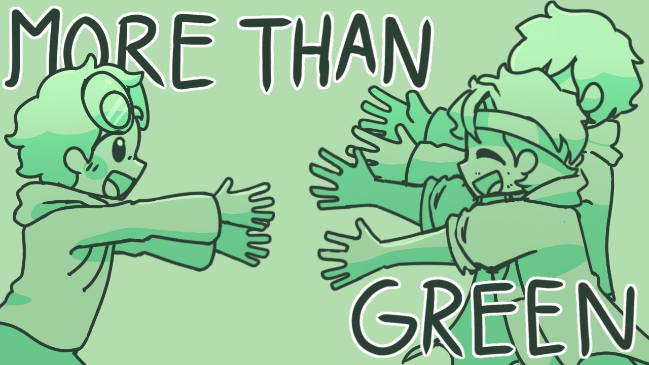 More Than Green    Dream Team Animatic