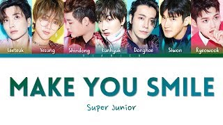 SUPER JUNIOR - 'MAKE YOU SMILE' Lyrics (Color Coded Kan/Rom/Eng/??) | by VIANICA