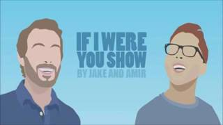 If I Were You - Episode 240: Cavity (Live in Chicago!)(Jake and Amir Podcast)