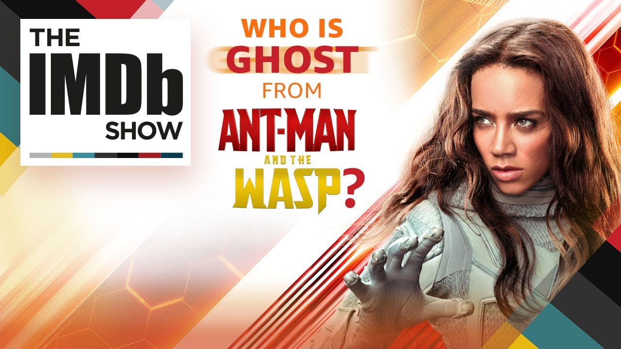 Meet Ghost: \'Ant-Man and the Wasp\' Villain | The IMDb Show - YouTube