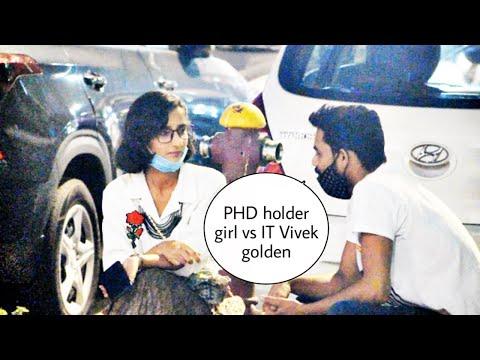 PHD holder girl vs IT Vivek golden prank