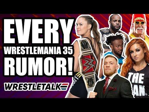 EVERY WWE WrestleMania 35 Rumor, Return & Surprise! | WrestleTalk