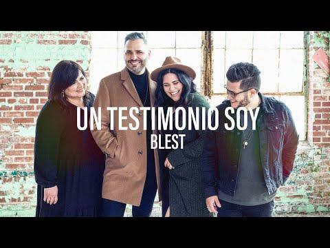 Un Testimonio Soy - Blest