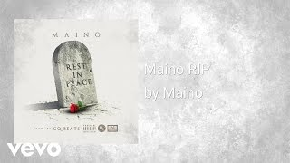Maino - Rest In Peace (RIP) (AUDIO)