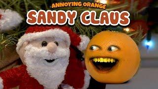 Annoying Orange - Sandy Claus