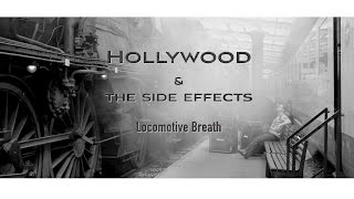 """LOCOMOTIVE BREATH "" hollywood & the side effects (dj flashmob remix)"