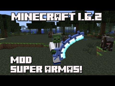 Minecraft 1.6.2 MOD SUPER ARMAS!