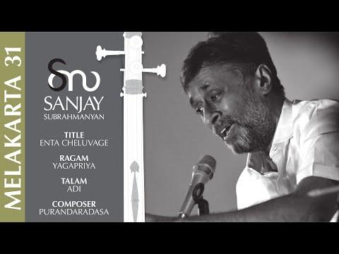 Enta Cheluvage - Yagapriya - Purandaradasa - Sanjay Subrahmanyan Live