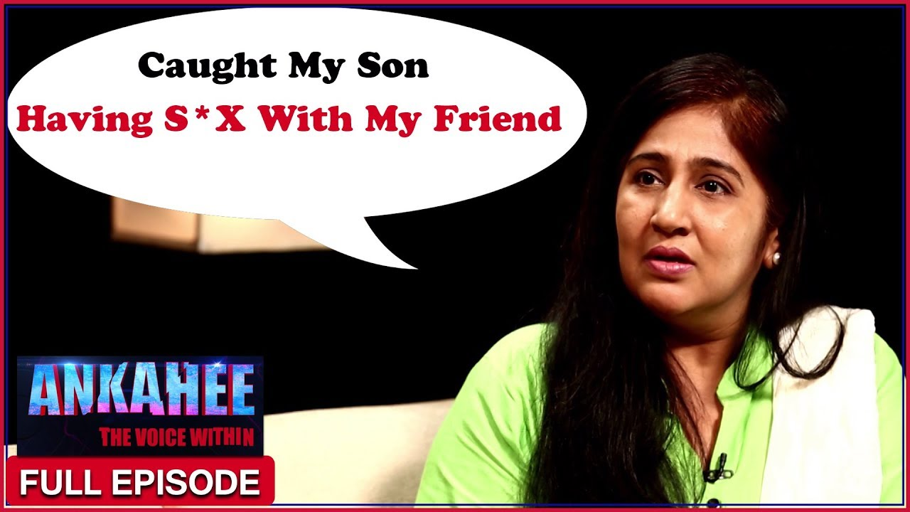 caught my son having sex with my best friend - ankahee the voice