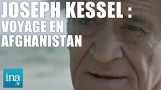 DVD Joseph Kessel : voyage en Afghanistan - INA EDITIONS