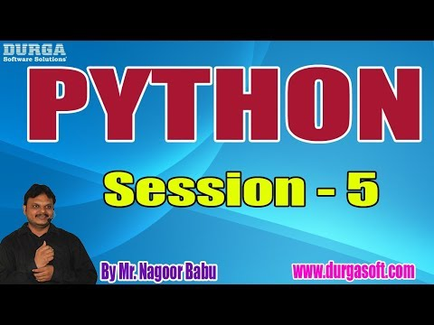 PYTHON Online Training Tutorials || Session - 5 || by Mr. Nagoor Babu On 18-07-2019 thumbnail