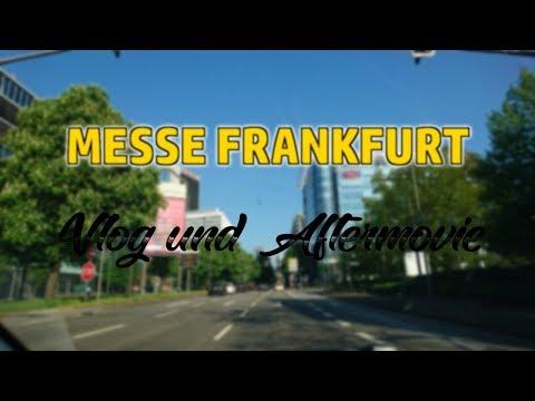 MESSE FRANKFURT - VLOG, AFTERMOVIE UND FAZIT