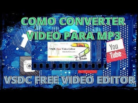 COMO CONVERTER VIDEO PARA MP3 NO VSDC FREE VIDEO EDITOR