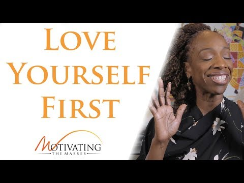 Lisa Nichols  – How To Love Yourself First