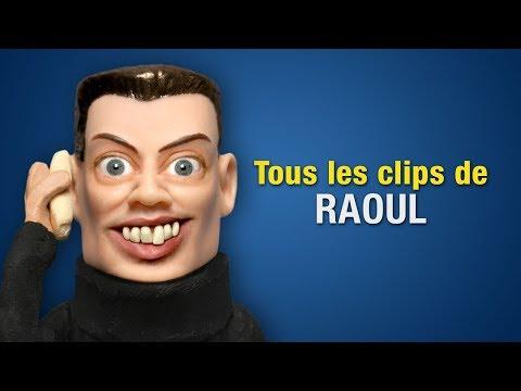 Tous les clips de Raoul
