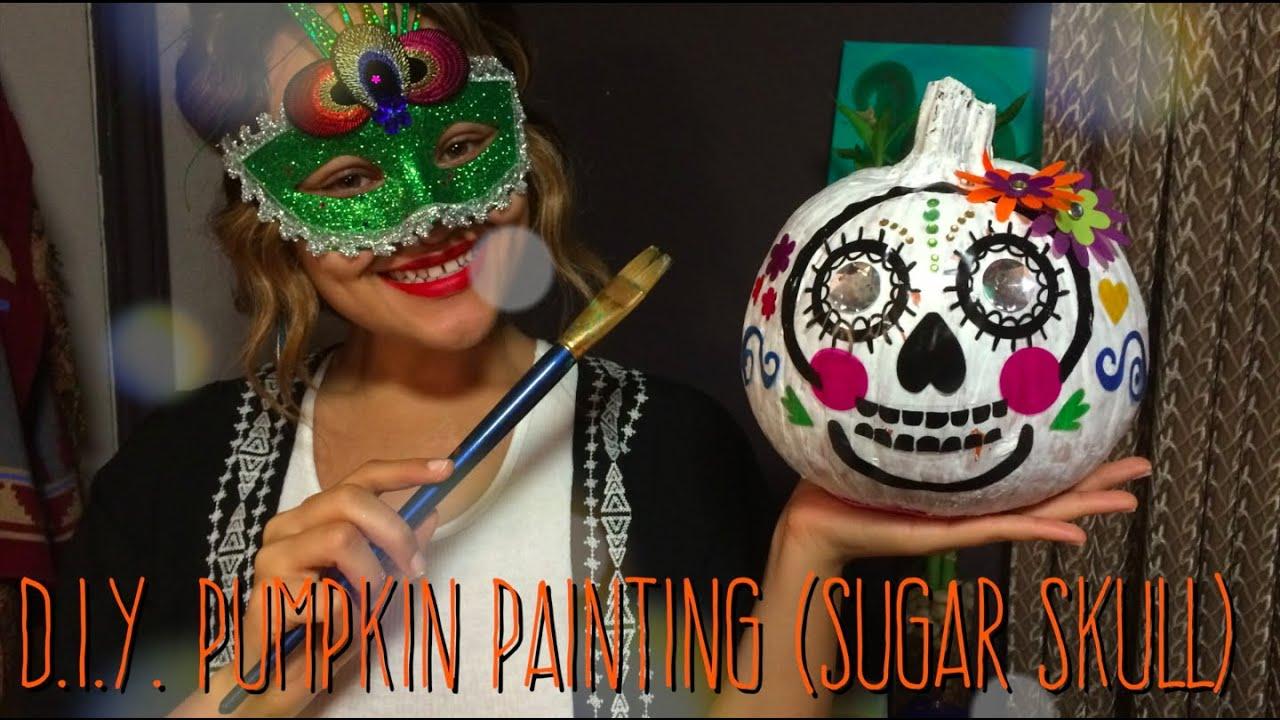 Quick & Easy DIY Paint a Pumpkin (Sugar Skull) - YouTube