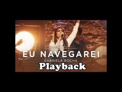 Eu navegarei Playback - Gabriela Rocha