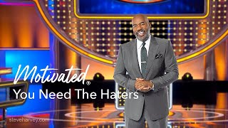 You Need The Haters | Motivational Talks With Steve Harvey #Motivated