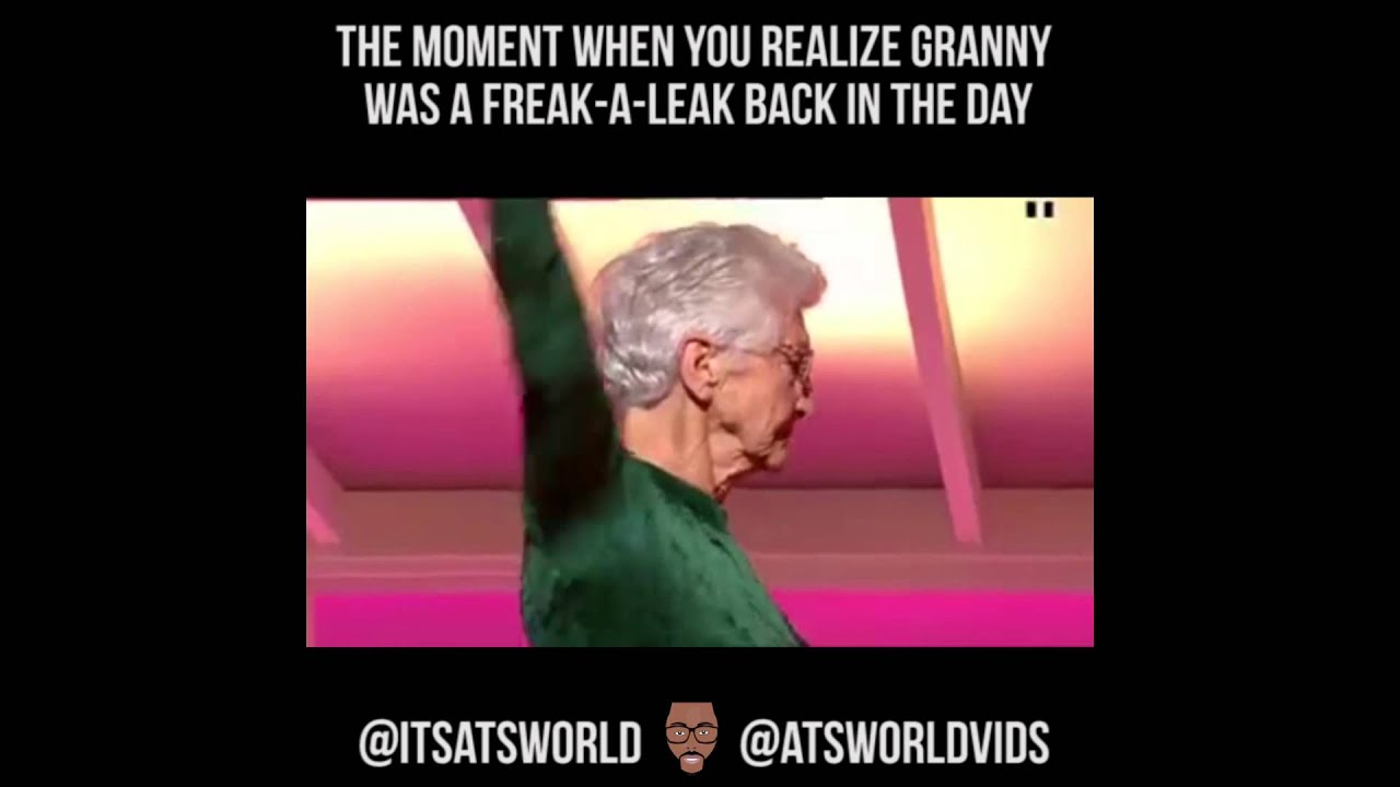Humping Granny Great when your granny used to be a stripper - youtube