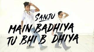 SANJU: Main Badhiya Tu Bhi Badhiya | Ranbir Kapoor | Sonam Kapoor | Dance Cover| Dance Point & Zumba