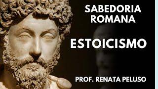 SABEDORIA ROMANA - Os Estoicos e a arte de viver - NOVA ACRÓPOLE
