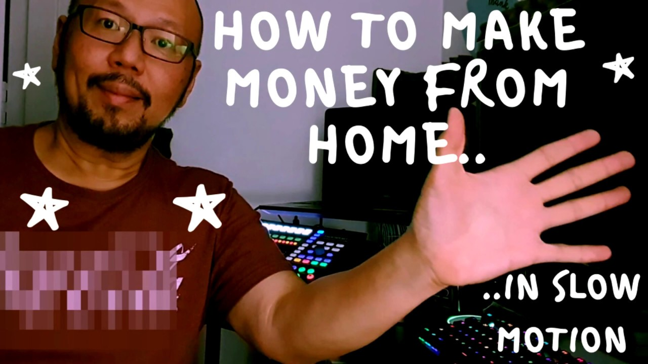 How To Make Money When You Have To Stay At Home