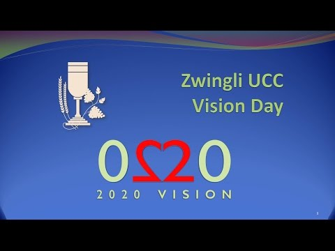 Zwingli Vision 2020 Thoughts & Interviews Updated June 2015