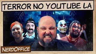 Terror no YouTube L.A.   NerdOffice S07E38