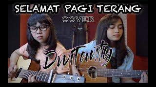 SELAMAT PAGI TERANG - Closehead (Cover by DwiTanty)