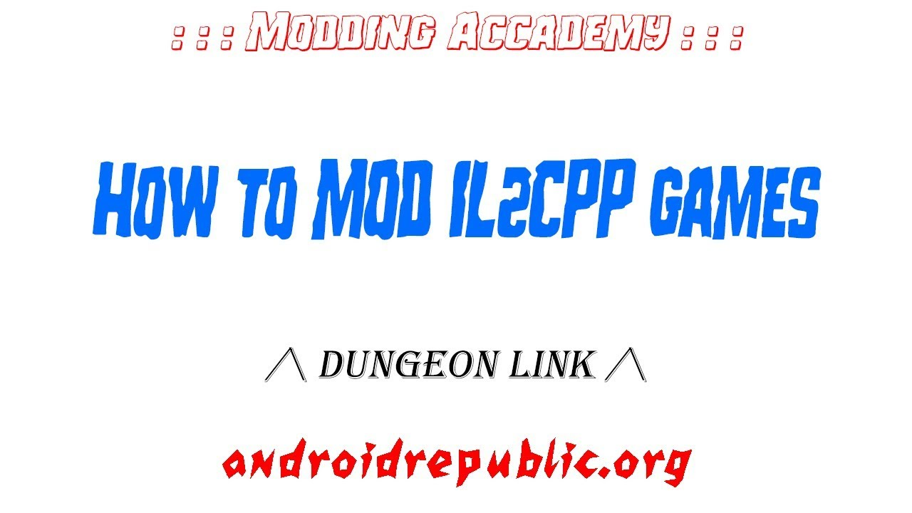 Approved - How to mod IL2CPP games | Android Republic - Android Game