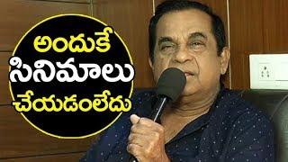 అందుకే సినిమాలు చేయడంలేదు brahmanandam interview about mla movie brahmanandam latest interview