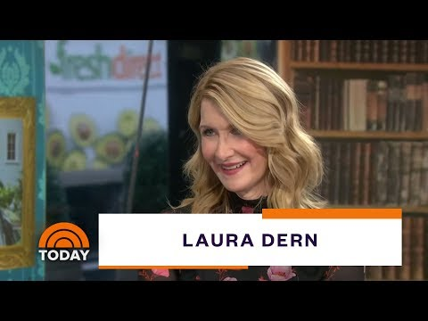Laura Dern On 'Little Women,' 'Marriage Story' And Her Crazy Thanksgiving | TODAY