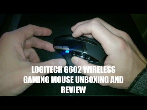 LOGITECH G602 WIRELESS GAMING MOUSE UNBOXING AND REVIEW