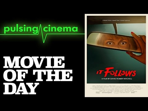 Pulsing Cinema Movie of the Day - It Follows