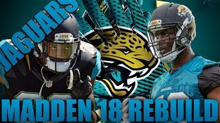 Realistic Rebuild of the Jacksonville Jaguars!| Madden 18 Franchise Rebuild Drafted Rookie MVP? 2017 Video